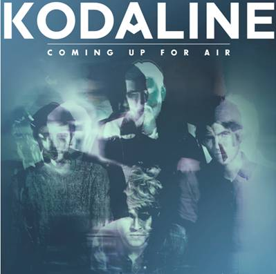 "Kodaline ""Coming Up For Air"""