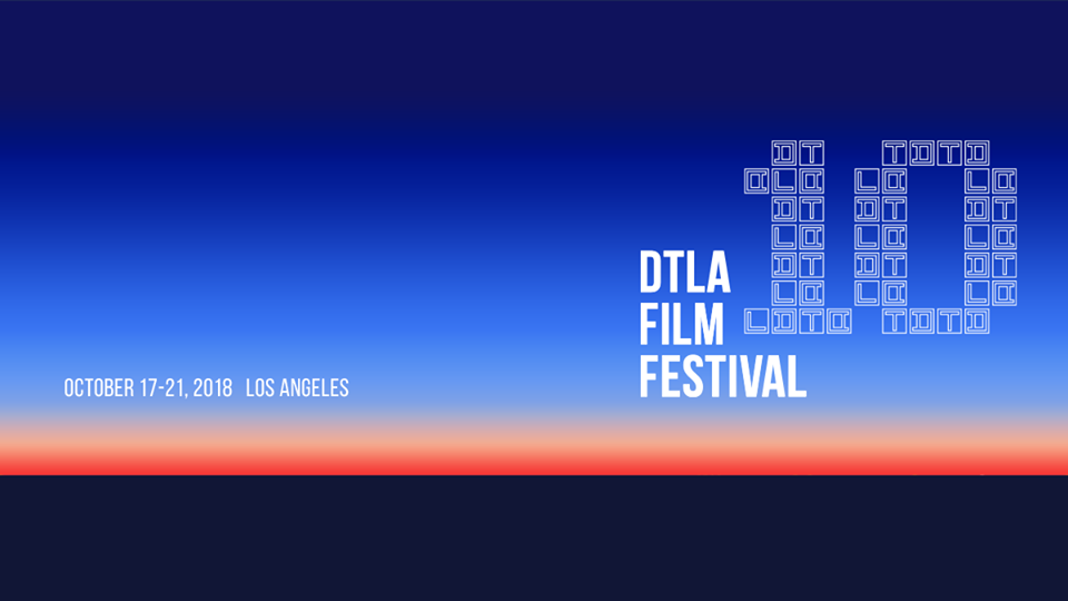 2018 DTLA Film Fest Announces Short-Form Content