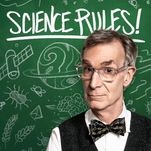 science rules, bill nye